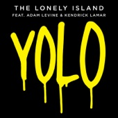 Yolo (feat. Adam Levine & Kendrick Lamar) - Single