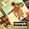 Close Enemies (Remixes), Example