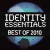 Identity Essentials Best of 2010