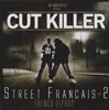 Street français, vol. 2, DJ Cut Killer