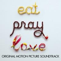 Eat Pray Love - Official Soundtrack