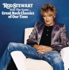 Still the Same... Great Rock Classics of Our Time, Rod Stewart