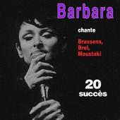Barbara chante Brel, Brassens, Moustaki ... - 20 Succès