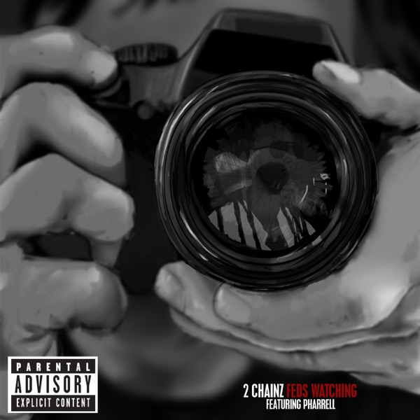 Feds Watching feat Pharrell - Single 2 Chainz CD cover