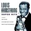 Louis Armstrong: Super Hits, Louis Armstrong