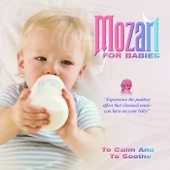 Mozart For Babies - To Calm And Sooth