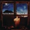 Let Her Go - EP, Passenger