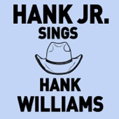 Hank Jr. Sings Hank Williams - Songs Like Cold Cold Heart, I'm so Lonesome I Could Cry, and More!