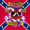 Rockabilly Rock and Roll Nuggets Volume 18 - The Rare, The Rarer and the Rarest Rockers