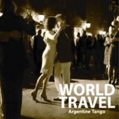 WORLD TRAVEL Argentine Tango