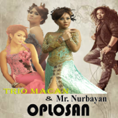 Download Trio Macan - Oplosan (feat. Mr Nurbayan)