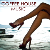 Coffee House Music – Velvet Sensuality Chill Out Music Summer Collection 2014