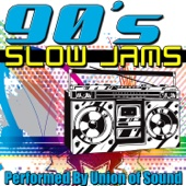 90's Slow Jams - Union of Sound