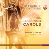Hymn: Once in Royal David's City - Choir of King's College, Cambridge, Stephen Cleobury & George Wimpeney
