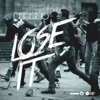 Lose It - Single