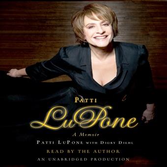 Patti LuPone: A Memoir (Unabridged)