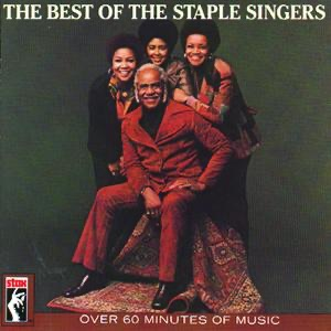 The Best of the Staple Singers – The Staple Singers