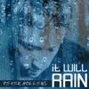 It Will Rain - Single, Peter Hollens