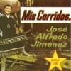 Corridos y Rancheras, José Alfredo Jiménez & Mariachi Vargas de Tecalitlán