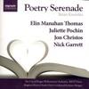 Poetry Serenade, The City of Prague Philharmonic Orchestra, Elin Manahan Thomas, Juliette Pochin, Jon Christos, Nick Garrett & James Morgan