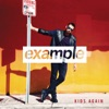 Kids Again (Radio Edit) - Single, Example