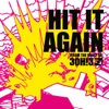 Hit It Again - Single, 3OH!3