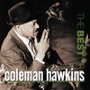 I'm Beginning To See The Light - Coleman Hawkins