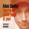 At a Medium Pace - Adam Sandler