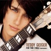 For You I Will (Confidence) - Teddy Geiger