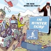 Im Winterdorf (Die neue Après Ski Party)