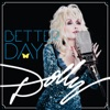 Better Day, Dolly Parton