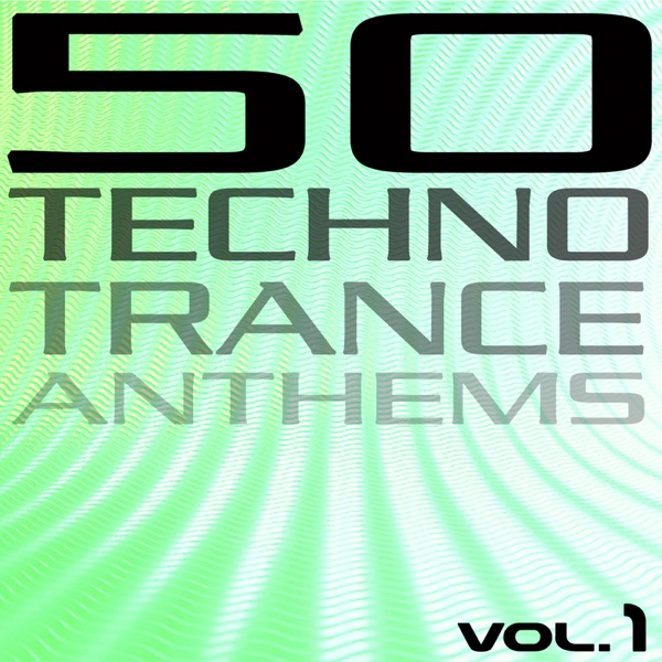 50 Techno Trance Anthems Vol 1 Various Artists CD cover