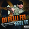 Feel It (feat. T. -Pain, Sean Paul, Flo Rida & Pitbull) - Single