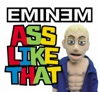 Ass Like That - EP, Eminem