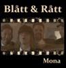 Mona - Single, Blatt & Ratt