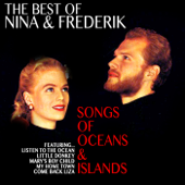 The Best of Nina and Frederik: Songs of Oceans and Islands