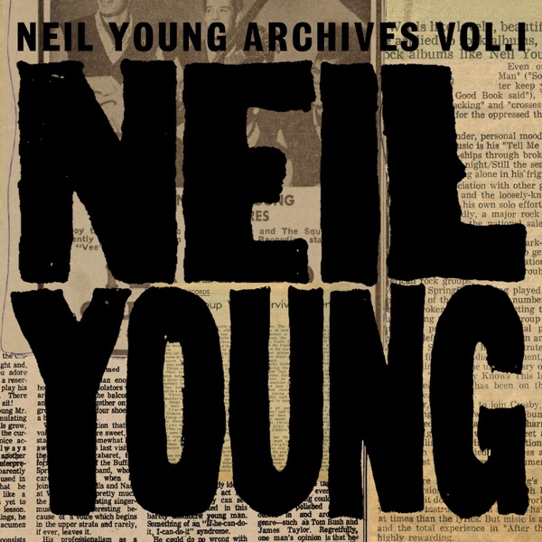 Neil Young Archives Vol 1 1963-1972 Neil Young CD cover