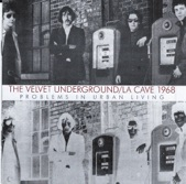 La Cave 1968: Problems In Urban Living (Live)