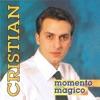 Momento magico, Cristian