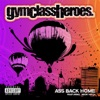 Ass Back Home (feat. Neon Hitch) - Single, Gym Class Heroes