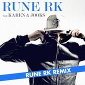 Har det hele (Rune RK Remix)