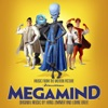 Megamind (Music from the Motion Picture), Hans Zimmer & Lorne Balfe