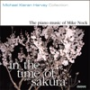In the Time of Sakura - the Piano Music of Mike Nock ジャケット画像