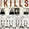Keep On Your Mean Side (Deluxe Edition), The Kills