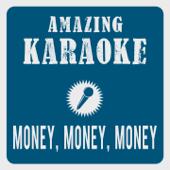 Money, Money, Money (Karaoke Version) [Originally Performed By Abba]