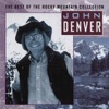 The Best of the Rocky Mountain Collection, John Denver