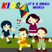 Kids - It's a Small World