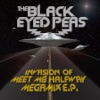 Invasion of Meet Me Halfway - Megamix EP, The Black Eyed Peas
