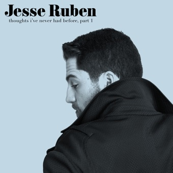 Thoughts I've Never Had Before, Pt. 1 – EP – Jesse Ruben