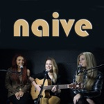 Naive (Acoustic Version) - Single